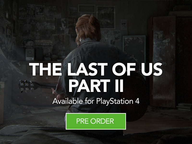 Pre Order The Last of Us Part 2 for PS4 at Monster Shop