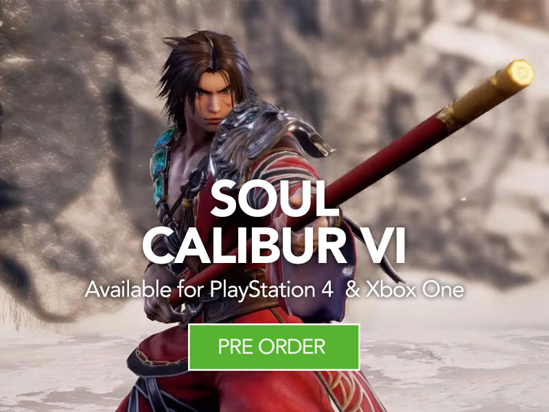 Preorder Soul Calibur VI at Monster Shop
