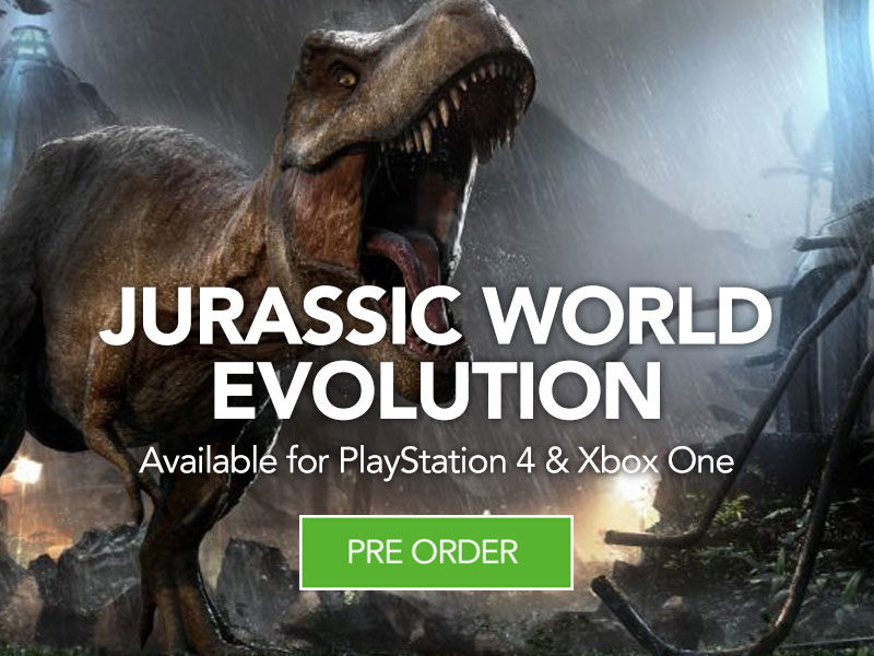 Pre Order Jurassic World Evolution at Monster Shop for PS4 & Xbox One