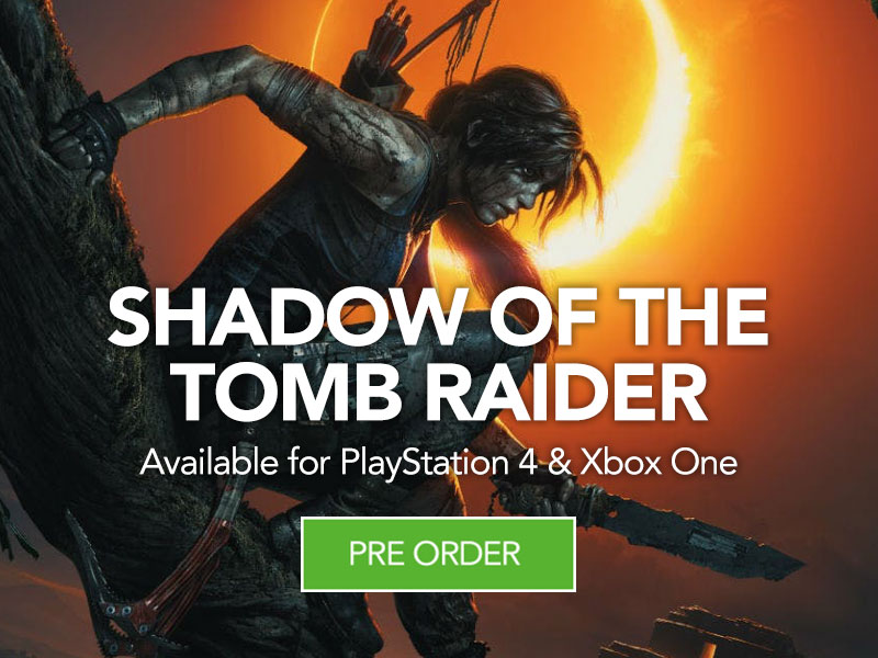 Pre Order Shadow of the Tomb Raider at Monster Shop for PS4 and Xbox One